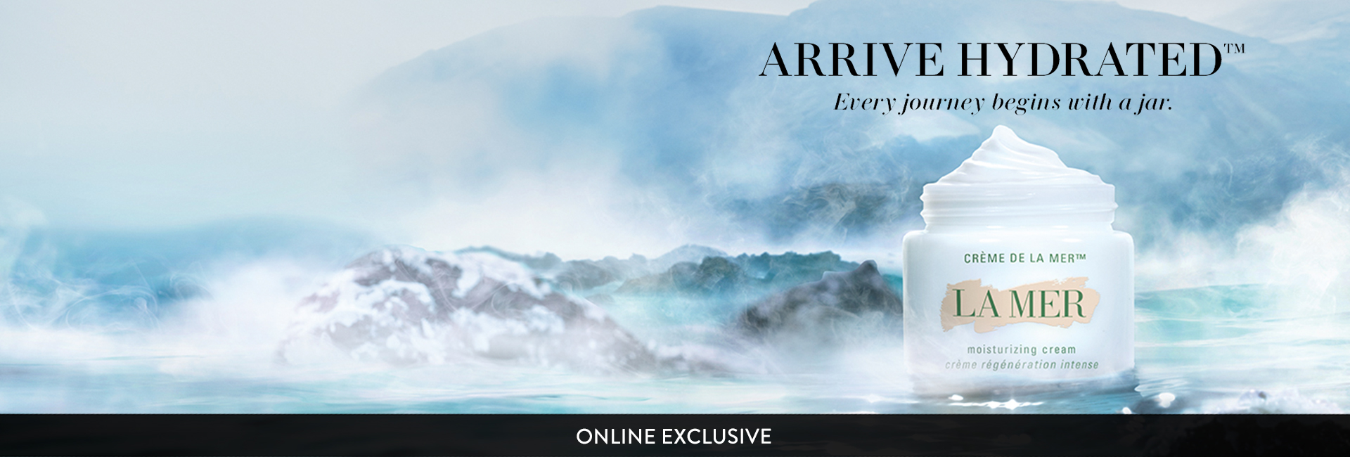 La Mer arrive hydrated banner